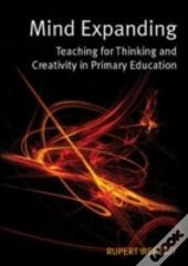 Mind Expanding Teaching For Thinking & C