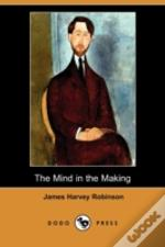 Mind In The Making (Dodo Press)