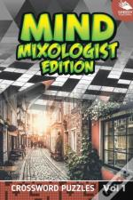 Mind Mixologist Edition Vol 1
