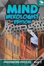 Mind Mixologist Edition Vol 2