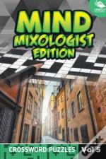 Mind Mixologist Edition Vol 5