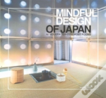 Mindful Design Of Japan: 40 Modern Tea-Ceremony Rooms