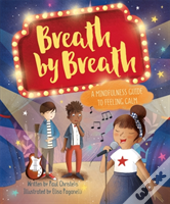 Mindful Me: Breath By Breath: A Mindfulness Guide To Feeling Calm