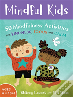 Mindful Monkeys: 50 Activities For Calm, Focus And Peace