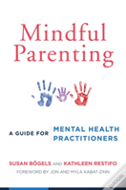 Wook.pt - Mindful Parenting - A Guide For Mental Health Practitioners