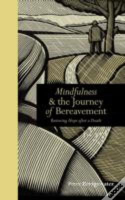Wook.pt - Mindfulness & The Journey Of Bereavement