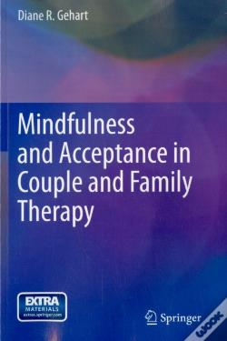 Wook.pt - Mindfulness And Acceptance In Couple And Family Therapy