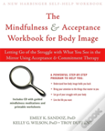 Mindfulness And Acceptance Workbook For Body Image