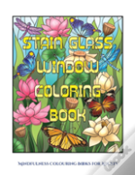 Mindfulness Colouring Books For Adults (Stain Glass Window Coloring Book)