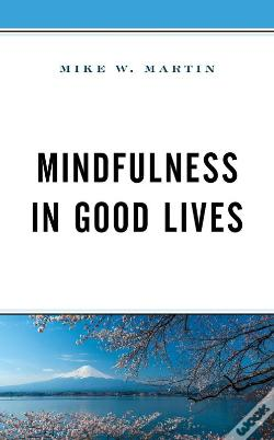 Wook.pt - Mindfulness In Good Lives