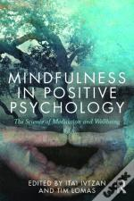 Mindfulness In Positive Psychology