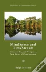 Mindspace And Timestream