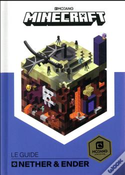 Wook.pt - Minecraft, Le Guide Officiel Du Nether Et De L'End