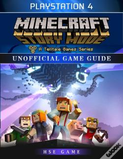 Wook.pt - Minecraft Story Mode Playstation 4 Unofficial Game Guide