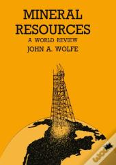 Mineral Resources A World Review