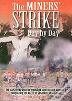 Miners Strike Day By Day