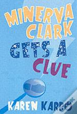Minerva Clark Gets A Clue