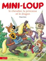 Mini-Loup, La Princesse Et Le Dragon (Tp)