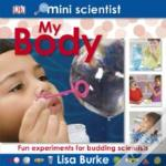 Mini Scientist My Body