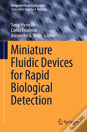 Miniature Fluidic Devices For Rapid Biological Detection