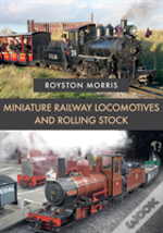 Miniature Railway Locomotives And Rolling Stock