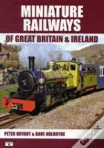 Miniature Railways Of Great Britain & Ir