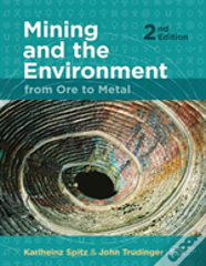 Mining And The Environment: From Ore To Metal, 2 Edition