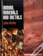 Mining, Minerals And Metals