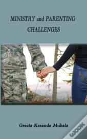 Ministry And Parenting Challenges