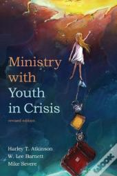 Ministry With Youth In Crisis, Revised Edition