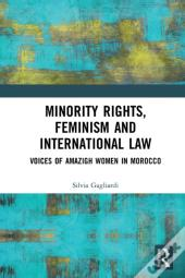 Minority Rights, Feminism And International Law