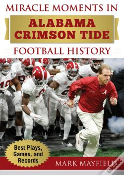 Wook.pt - Miracle Moments In Alabama Crimson Tide Football History