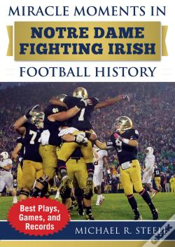 Wook.pt - Miracle Moments In Notre Dame Fighting Irish Football History