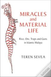 Miracles And Material Life