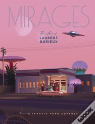 Mirages: The Art Of Laurent Durieux