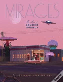Wook.pt - Mirages: The Art Of Laurent Durieux
