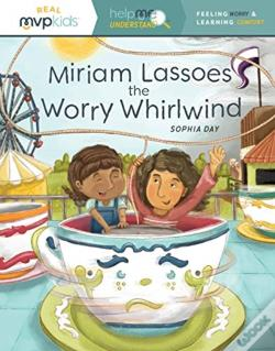 Wook.pt - Miriam Lassoes The Worry Whirlwind