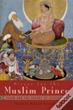 Mirror For The Muslim Prince