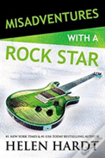 Misadventures With A Rock Star