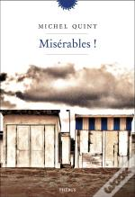 Miserables !