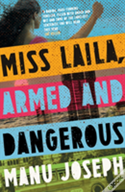 Wook.pt - Miss Laila, Armed And Dangerous