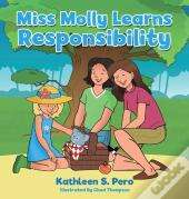 Miss Molly Learns Responsibility