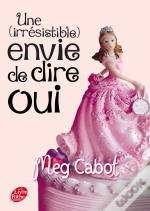 Miss Wells - T.3 - Une (Irresistible) Envie De Dire Oui