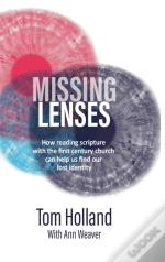Missing Lenses: How Reading Scripture Wi