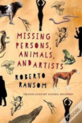 Missing Persons, Animals, And Artists