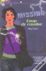 Missing T.1 ; Coup De Foudre