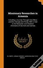 Missionary Researches In Armenia