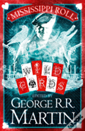 Mississippi Roll (Wild Cards, Book 1)