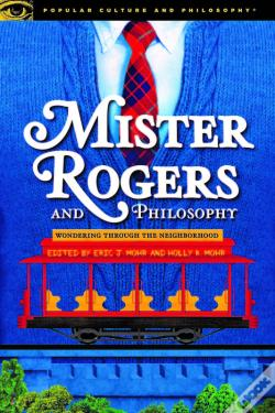 Wook.pt - Mister Rogers And Philosophy