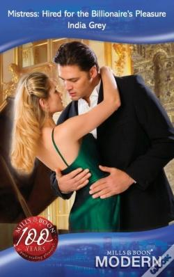 Wook.pt - Mistress: Hired For The Billionaire'S Pleasure (Mills & Boon)
